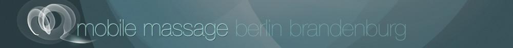 Mobile Massage in Berlin & Brandenburg